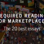 Required reading for marketplace startups: The 20 best essays